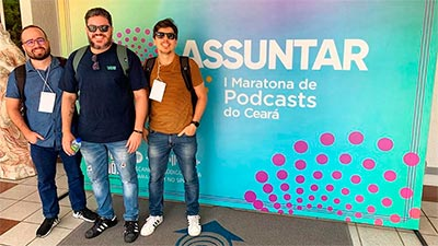 Giuseppe Lira, Thiago Cruz e Thomas Fernandes , equipe do podcast Creative Drops, convidados para participar do debate